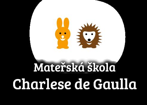 MŠ Charlese De Gaulla